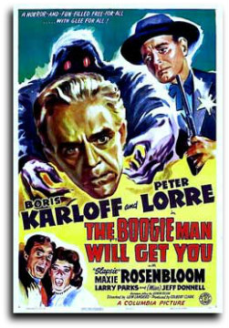 The Boogie Man Will Get You poster